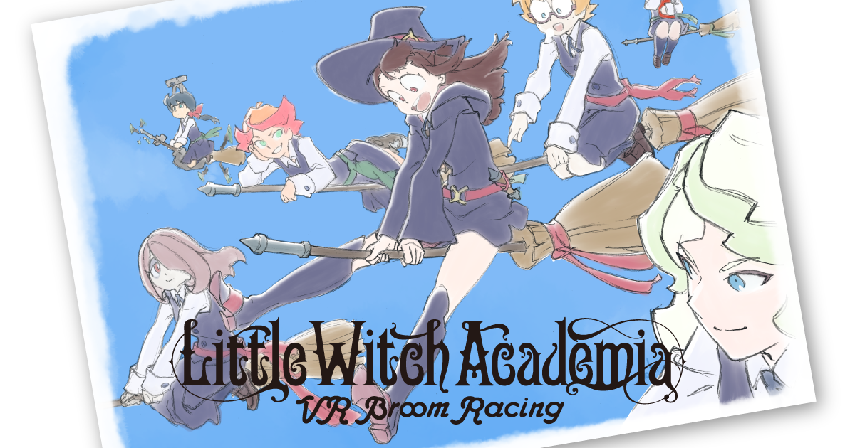 Little Witch Academia -VR Broom Racing-